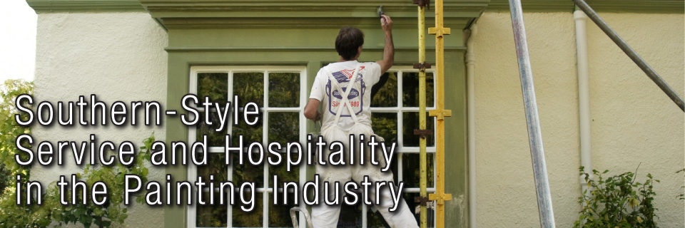 Southern-Style Service and Hospitality in the Painting Industry