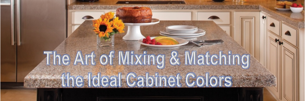 The Art of Mixing & Matching the Ideal Cabinet Colors