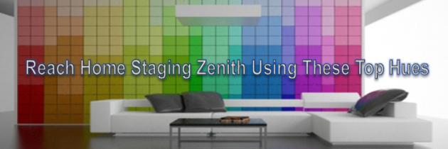 Reach Home Staging Zenith Using These Top Hues